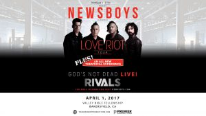Newsboys - LOVE RIOT Tour @ Valley Bible Fellowship | Bakersfield | California | United States