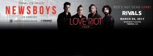 Newsboys - LOVE RIOT Tour @ Warnors Theatre   Fresno   California   United States