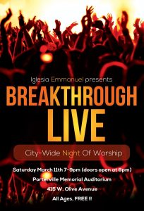BREAKTHROUGH LIVE: A Night of Worship @ Porterville Memorial Auditorium    Porterville   California   United States