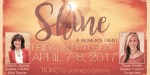 SHINE: A Women's Event @ Porterville Church of the Nazarene | Porterville | California | United States