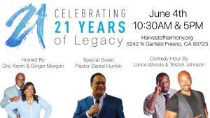 Celebrating 21 Years of Legacy! @ Harvest of Harmony Intl. Church   Fresno   California   United States