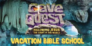 Cave Quest Vacation Bible School @ Porterville First Missionary Baptist Church   Porterville   California   United States