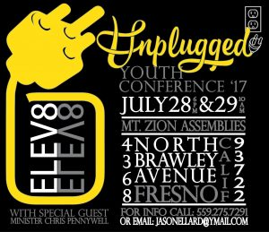 Unplugged Youth Conference @ Mt. Zion Assemblies Church | Fresno | California | United States