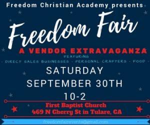 Freedom Fair: A Vendor Extravaganza @ Freedom Christian Academy | Tulare | California | United States