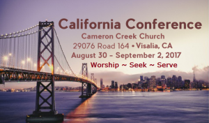 California Conference 2017 @ First Jesus Name Church of Cameron Creek | Visalia | California | United States