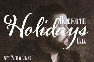 Hope for the Holidays Gala with Zach Williams @ Canyon Hills Sity Center        