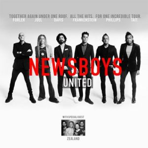 Newsboys UNITED: Reunion Tour @ Visalia Convention Center | Visalia | California | United States