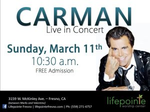 Carman Live In Concert - FREE concert @ Lifepointe Worship Center   Fresno   California   United States