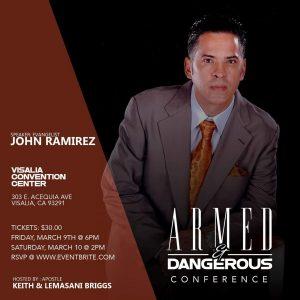 Armed And Dangerous Conference @ Visalia convention center   Visalia   California   United States