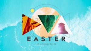 Easter at NorthPointe Church @ NorthPointe Church | Fresno | California | United States