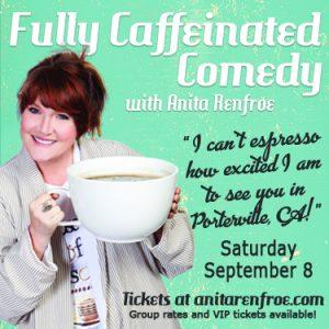 Anita Renfroe: Fully Caffeinated Comedy Night @ Porterville Church of the Nazarene   Porterville   California   United States