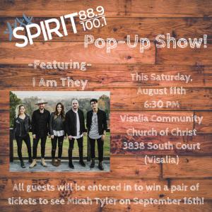 Spirit Pop-Up Show featuring I Am They! @ Visalia Community Church of Christ  | Visalia | California | United States