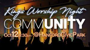 Kings Worship Night: Community @ Hanford Civic Park | Hanford | California | United States
