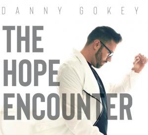 Danny Gokey LIVE: Hope Encounter Tour @ Saroyan Theatre | Fresno | California | United States