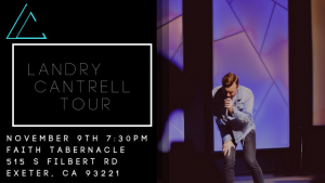 Landry Cantrell: Exeter Concert @ Faith Tabernacle | Exeter | California | United States