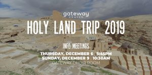 Holy Land 2019 - Trip Info meeting @ Gateway Church of Visalia | Visalia | California | United States