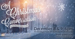 """A Christmas Conversation"" - Port Naz Christmas Event @ Porterville Church of the Nazarene"
