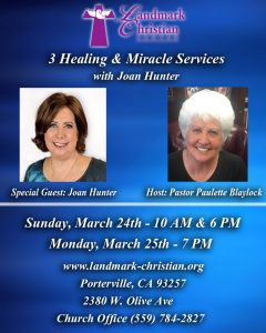 3 Healing & Miracle Services with Joan Hunter @ Landmark Christian Center