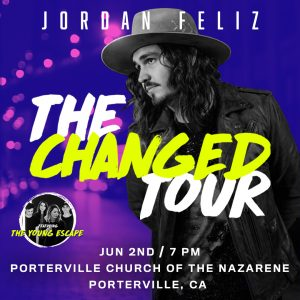 "Jordan Feliz ""The Changed Tour"" @ Porterville Church of the Nazarene"