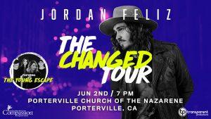 Jordan Feliz-The Changed Tour @ Porterville Church of the Nazarene