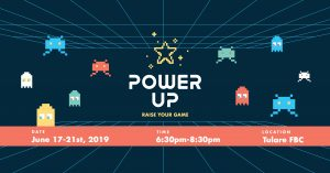 VBS - POWER UP! @ Tulare First Baptist Church