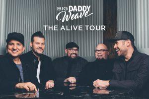 Big Daddy Weave: Alive Tour @ LJ Williams Theatre