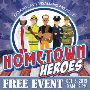 Visalia Hometown Heroes @ Main St