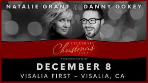 Danny Gokey & Natalie Grant LIVE in Visalia! @ Visalia First