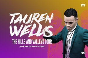 Tauren Wells- The Hills and Valleys Tour @ New Covenant Community Church