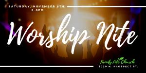 Community Worship Nite @ Family Life Church
