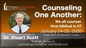 Biblical Counseling Seminar with Dr. Stuart Scott @ Visalia E.V. Free Church