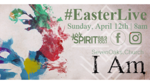 Easter Live On Spirit 88.9/100.1 and Facebook @ Seven Oaks Church | Visalia | California | United States